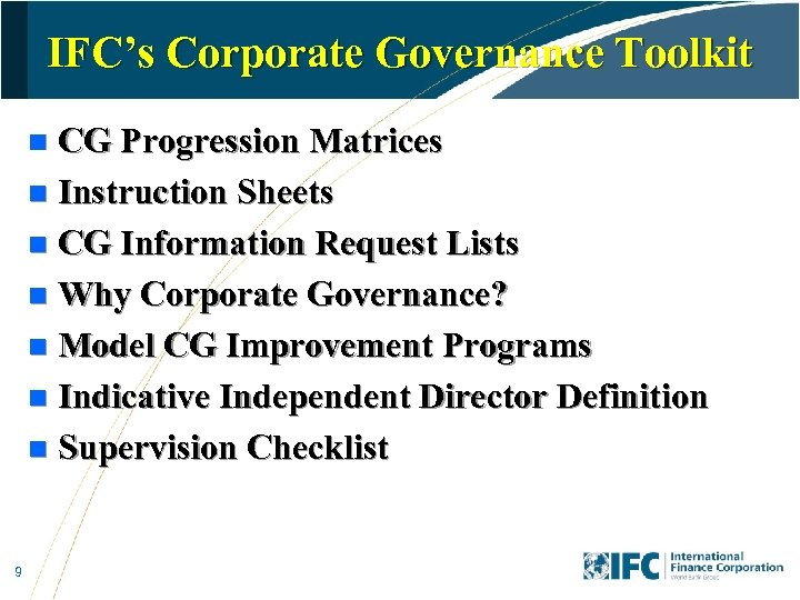 IFC's Corporate Governance Toolkit CG Progression Matrices n Instruction Sheets n CG Information Request