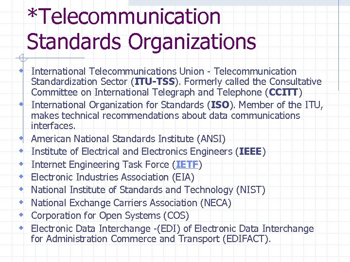standardization of the itu telecommunications standardization sector Itu - telecommunication standardization sector temporary document 2066/rev1 study group 7 one of the best channels is sdh sdh and related wdm (wavelength division multiplex) optical transport network are considered to be the foundation for the physical layer of the broadband.