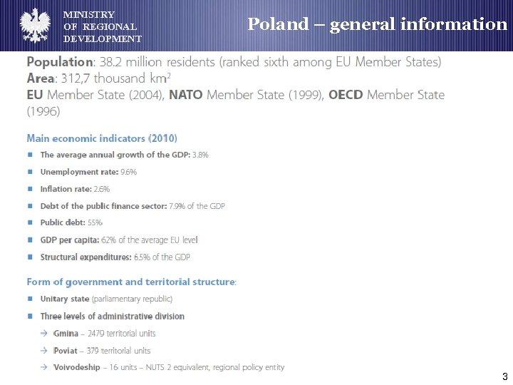 MINISTRY OF REGIONAL DEVELOPMENT Poland – general information 3