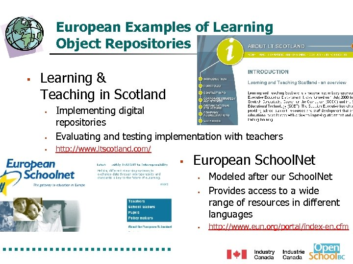 European Examples of Learning Object Repositories § Learning & Teaching in Scotland § Implementing
