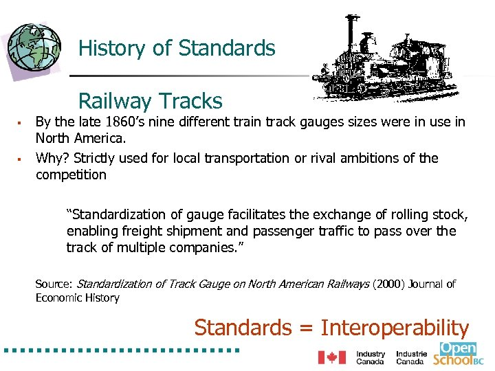 History of Standards Railway Tracks § § By the late 1860's nine different train