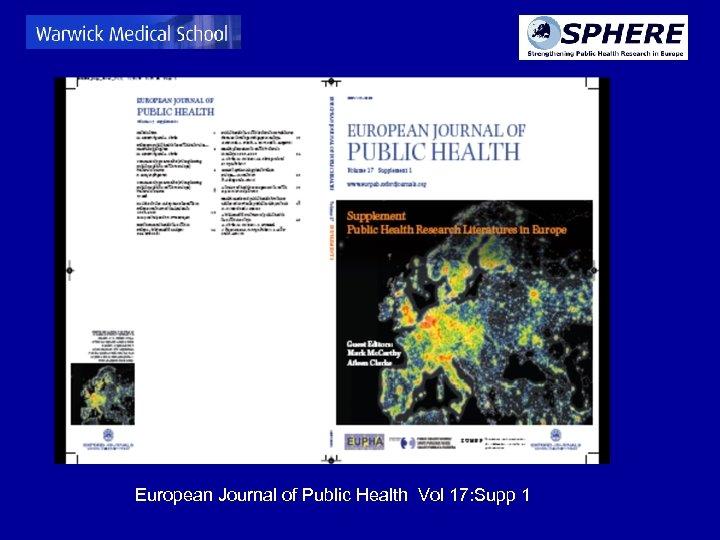 European Journal of Public Health Vol 17: Supp 1