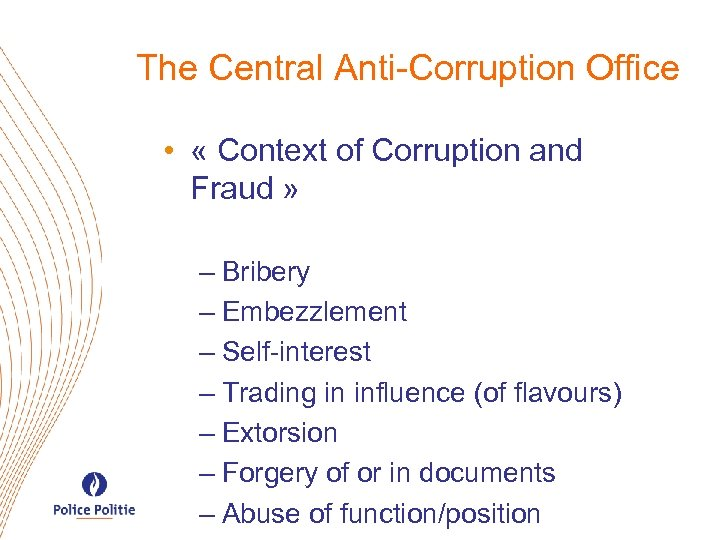 The Central Anti-Corruption Office • « Context of Corruption and Fraud » – Bribery