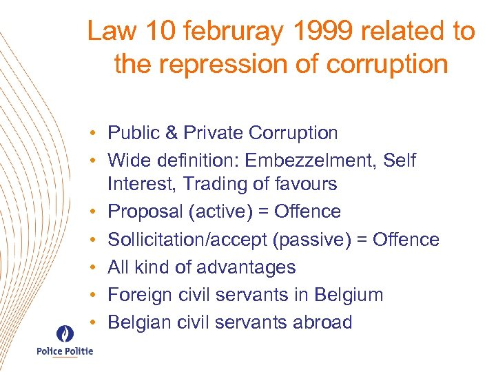 Law 10 februray 1999 related to the repression of corruption • Public & Private