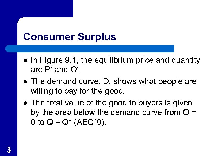 Consumer Surplus l l l 3 In Figure 9. 1, the equilibrium price and
