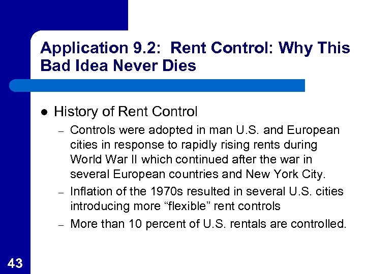 Application 9. 2: Rent Control: Why This Bad Idea Never Dies l History of
