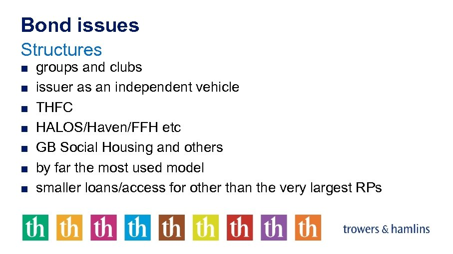 Bond issues Structures ■ groups and clubs ■ issuer as an independent vehicle ■