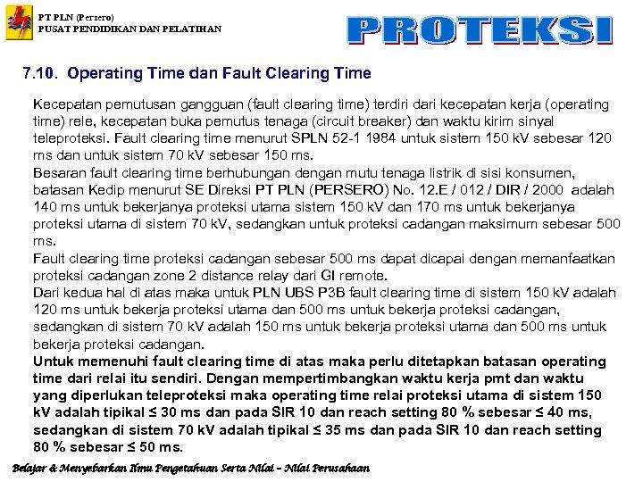 PT PLN (Persero) PUSAT PENDIDIKAN DAN PELATIHAN 7. 10. Operating Time dan Fault Clearing