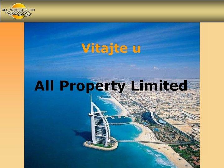 Vitajte u All Property Limited