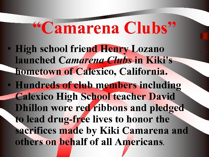 """Camarena Clubs"" • High school friend Henry Lozano launched Camarena Clubs in Kiki's hometown"