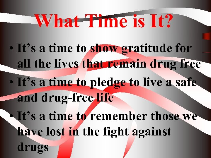 What Time is It? • It's a time to show gratitude for all the