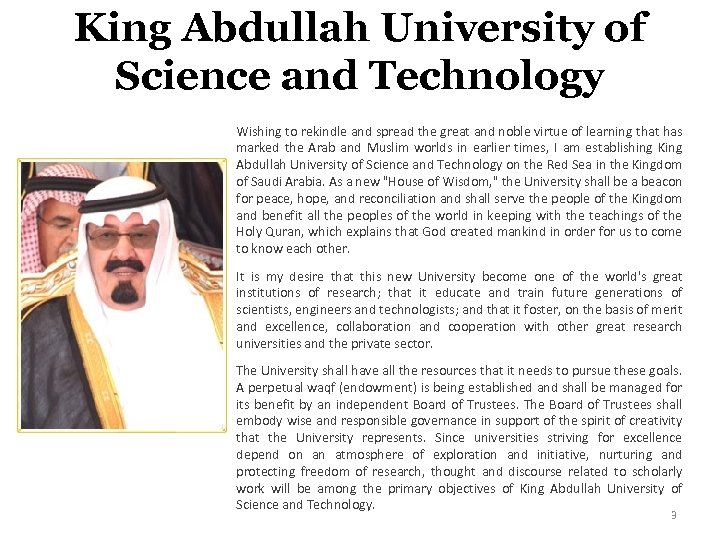 King Abdullah University of Science and Technology Wishing to rekindle and spread the great