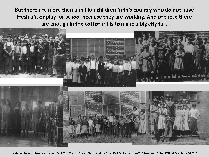 But there are more than a million children in this country who do not