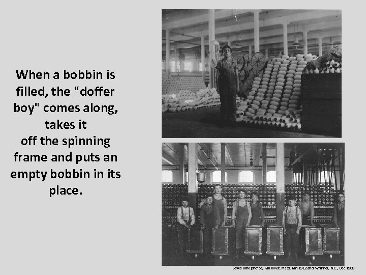 When a bobbin is filled, the