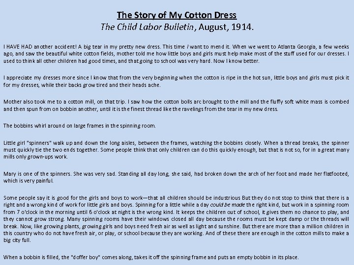 The Story of My Cotton Dress The Child Labor Bulletin, August, 1914. I HAVE