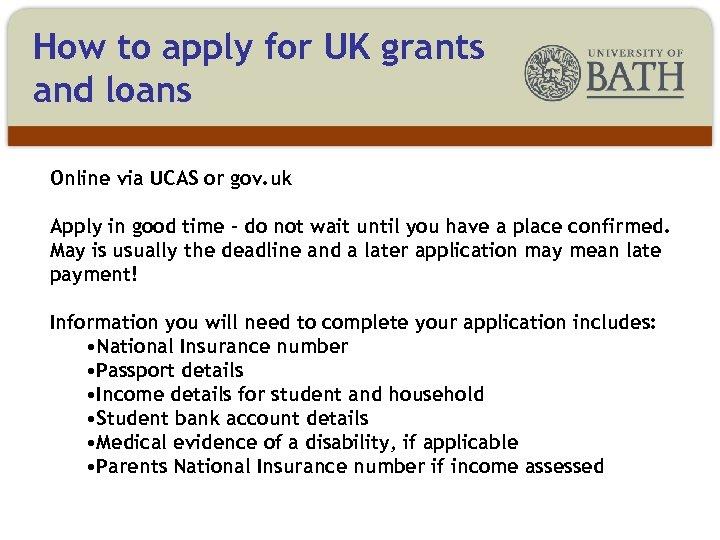 How to apply for UK grants and loans Online via UCAS or gov. uk