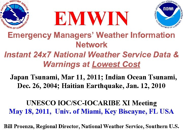 EMWIN Emergency Managers' Weather Information Network Instant 24 x 7 National Weather Service Data
