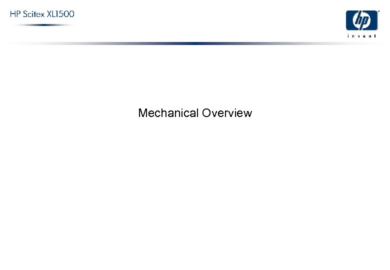 Mechanical Overview