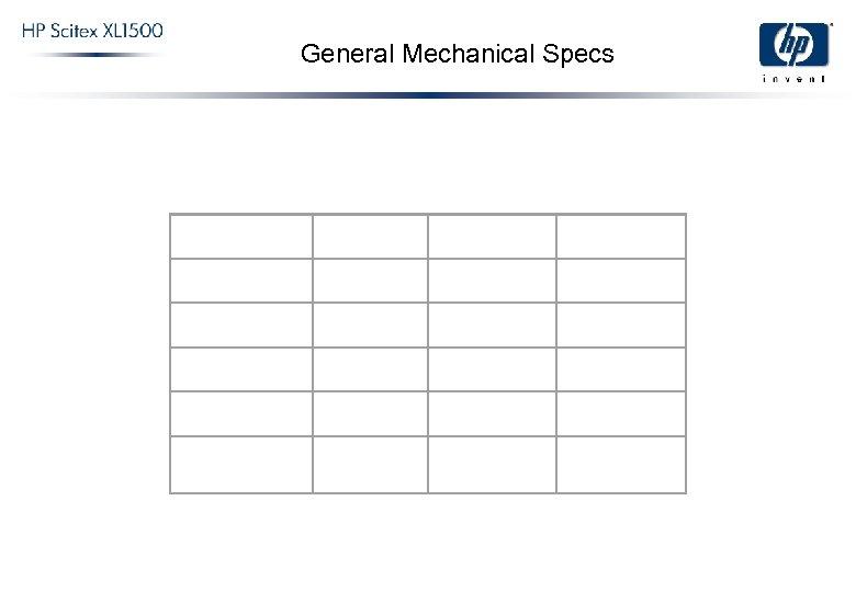General Mechanical Specs