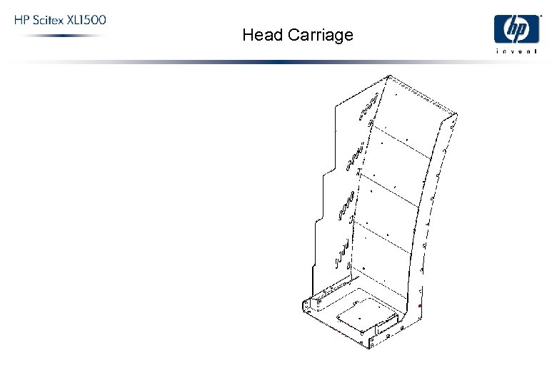 Head Carriage