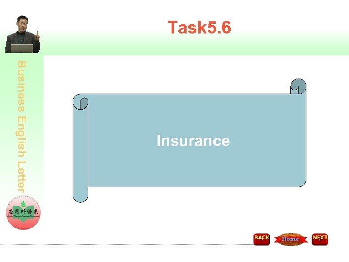 Task 5. 6 Business English Letter Insurance