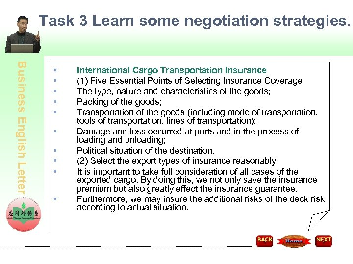 Task 3 Learn some negotiation strategies. Business English Letter • • • International Cargo