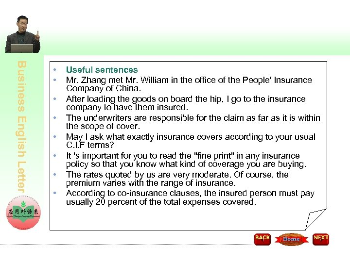 Business English Letter • • Useful sentences Mr. Zhang met Mr. William in the