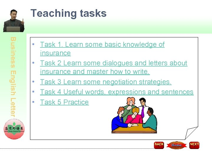 Teaching tasks Business English Letter • Task 1. Learn some basic knowledge of insurance