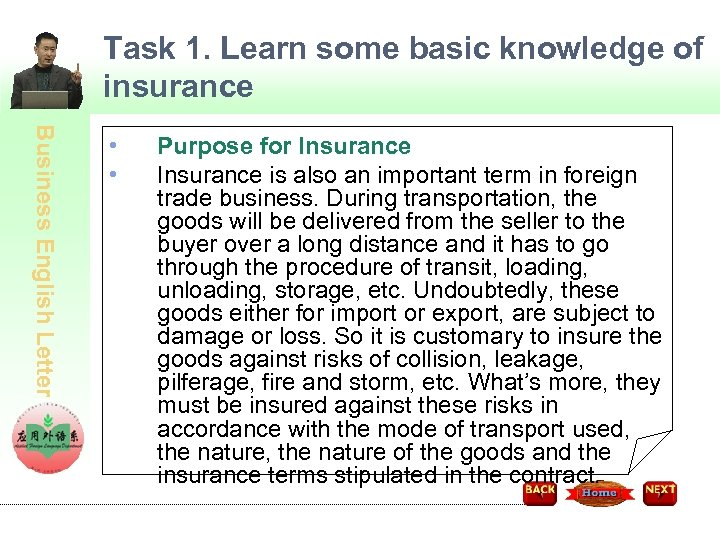 Task 1. Learn some basic knowledge of insurance Business English Letter • • Purpose