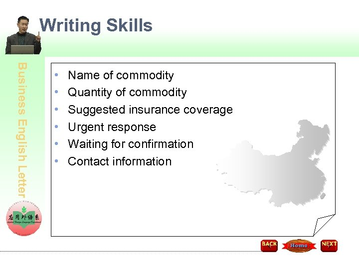 Writing Skills Business English Letter • • • Name of commodity Quantity of commodity