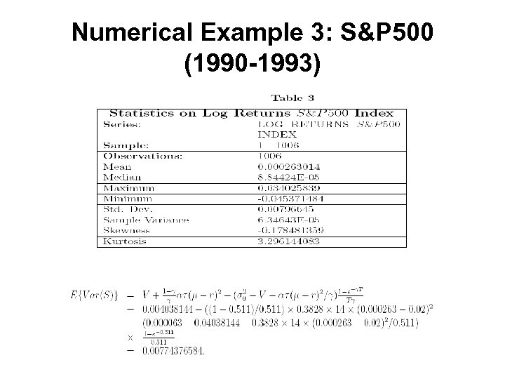 Numerical Example 3: S&P 500 (1990 -1993)