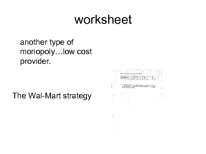 worksheet another type of monopoly…low cost provider. The Wal-Mart strategy