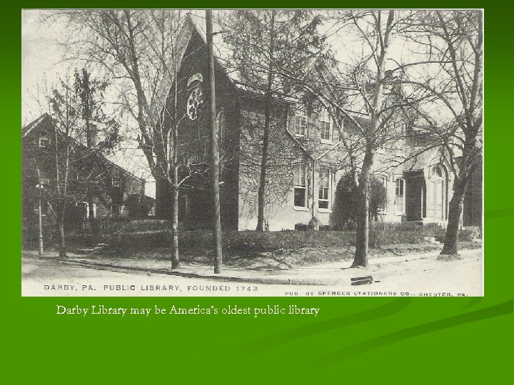Darby Library may be America's oldest public library
