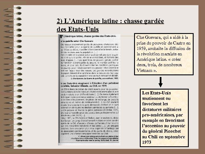 2) L'Amérique latine : chasse gardée des Etats-Unis Che Guevara, qui a aidé à