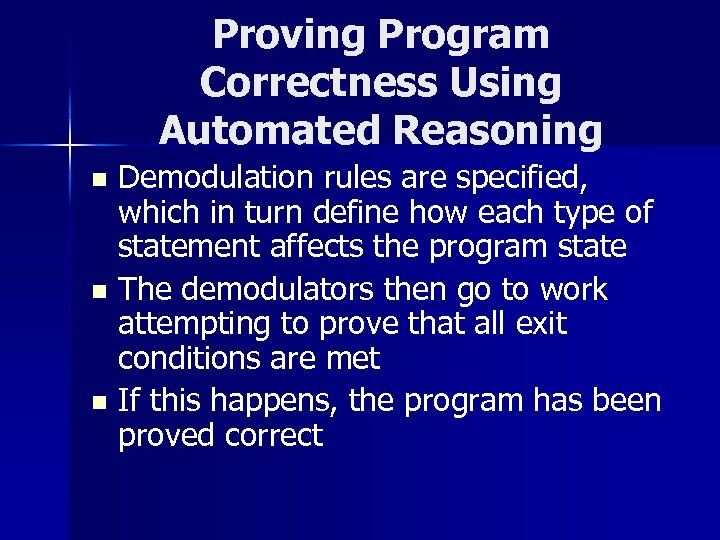 Proving Program Correctness Using Automated Reasoning Demodulation rules are specified, which in turn define