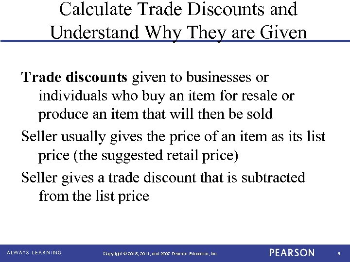 Calculate Trade Discounts and Understand Why They are Given Trade discounts given to businesses