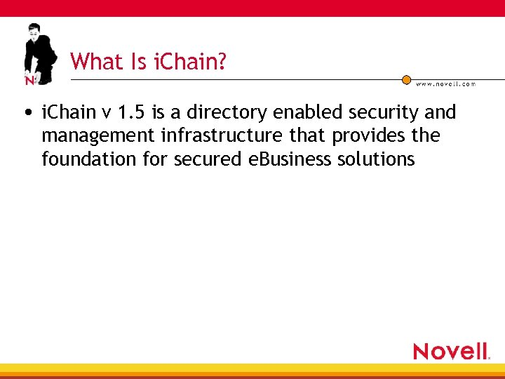 What Is i. Chain? • i. Chain v 1. 5 is a directory enabled