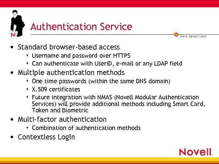 Authentication Service • Standard browser-based access 4 4 Username and password over HTTPS Can