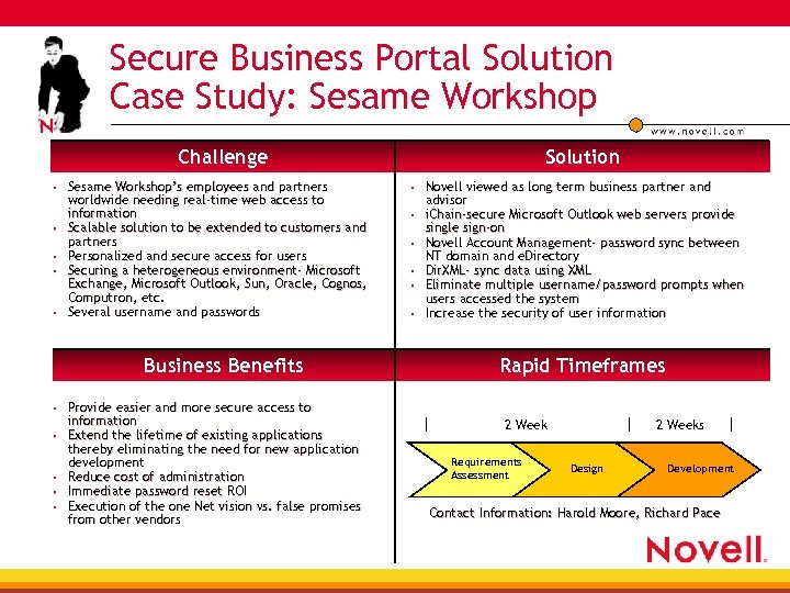 Secure Business Portal Solution Case Study: Sesame Workshop Challenge Sesame Workshop's employees and partners