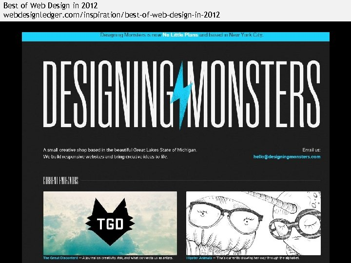 Best of Web Design in 2012 webdesignledger. com/inspiration/best-of-web-design-in-2012