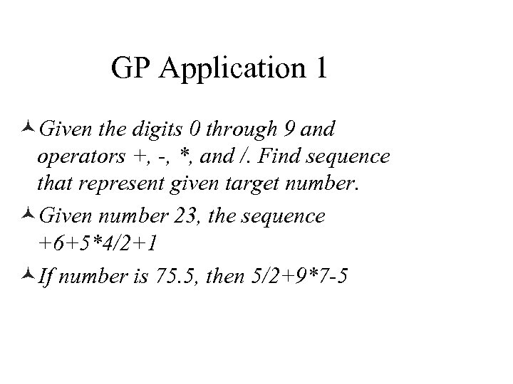 GP Application 1 ©Given the digits 0 through 9 and operators +, -, *,
