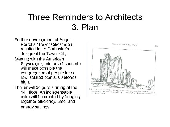 """Three Reminders to Architects 3. Plan Further development of August Perret's """"Tower Cities"""" idea"""