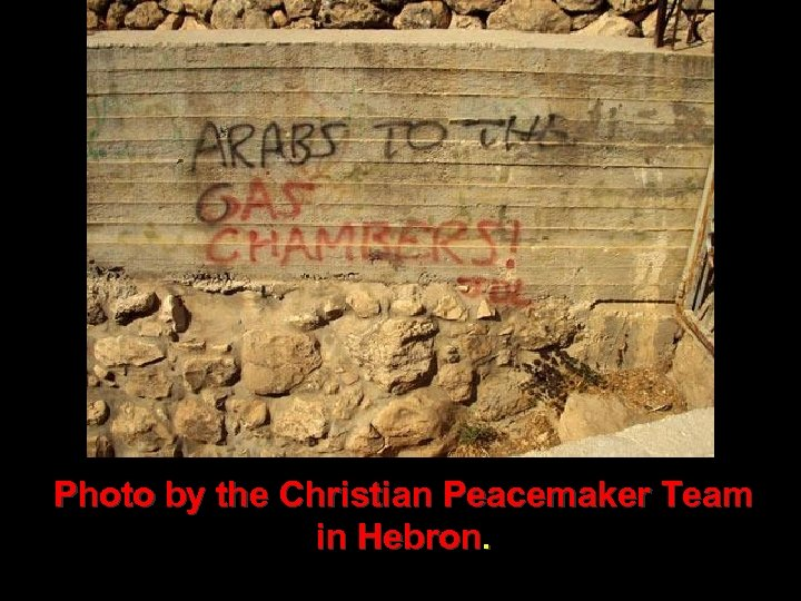Photo by the Christian Peacemaker Team in Hebron.