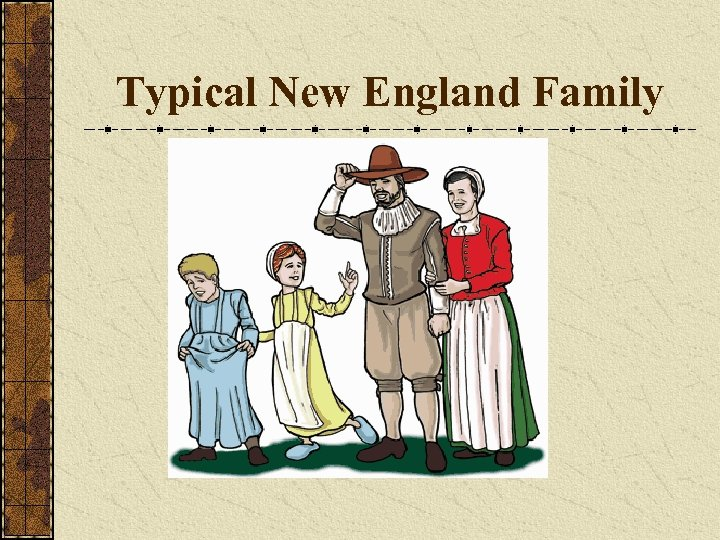 Typical New England Family