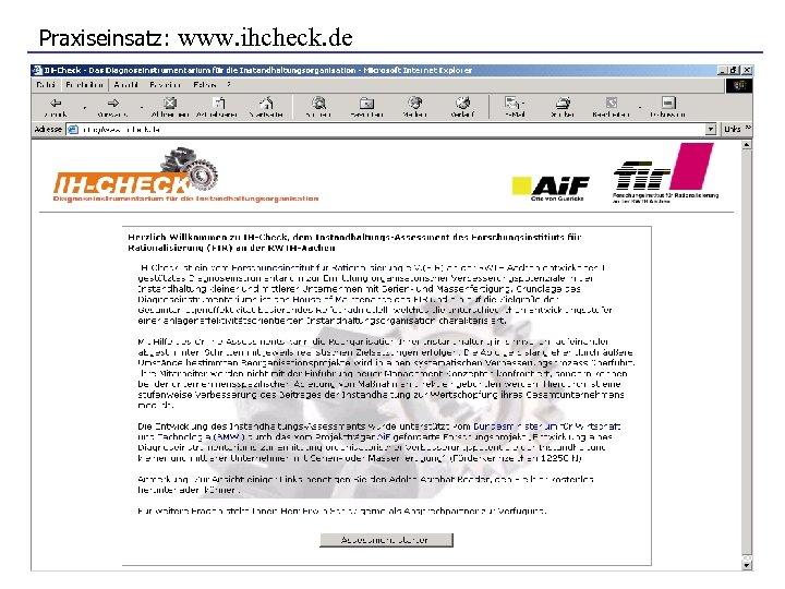 Praxiseinsatz: www. ihcheck. de