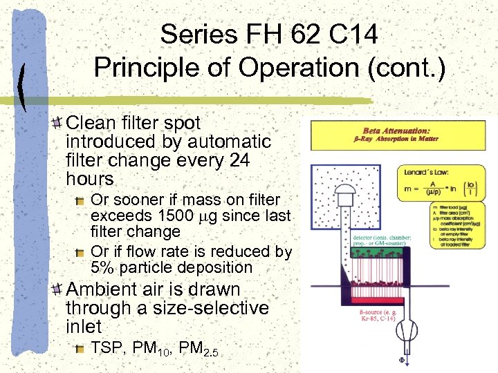 Series FH 62 C 14 Principle of Operation (cont. ) Clean filter spot introduced