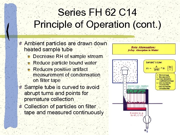 Series FH 62 C 14 Principle of Operation (cont. ) Ambient particles are drawn