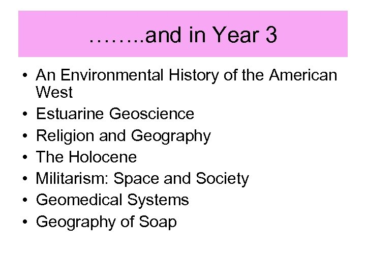 ……. . and in Year 3 • An Environmental History of the American West