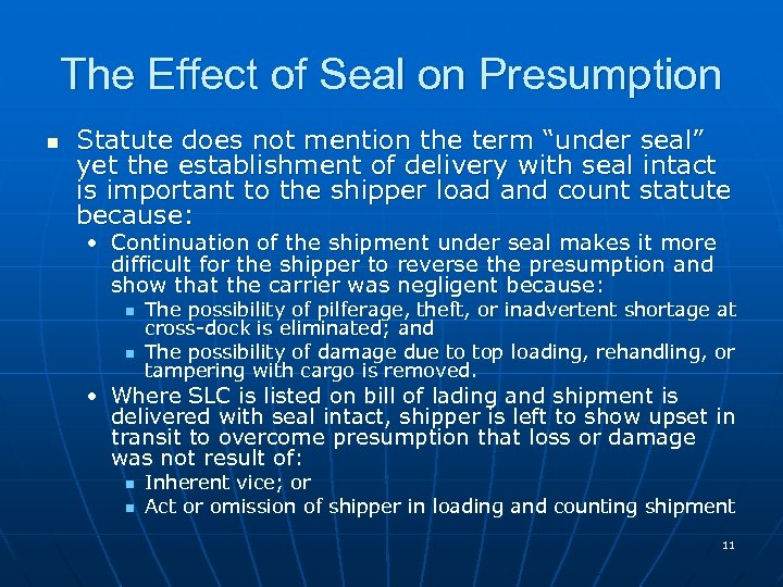 "The Effect of Seal on Presumption n Statute does not mention the term ""under"