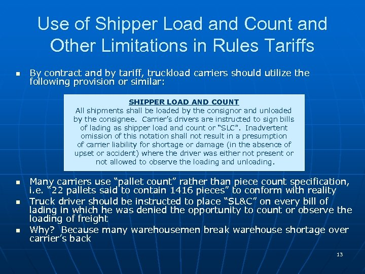 Use of Shipper Load and Count and Other Limitations in Rules Tariffs n By